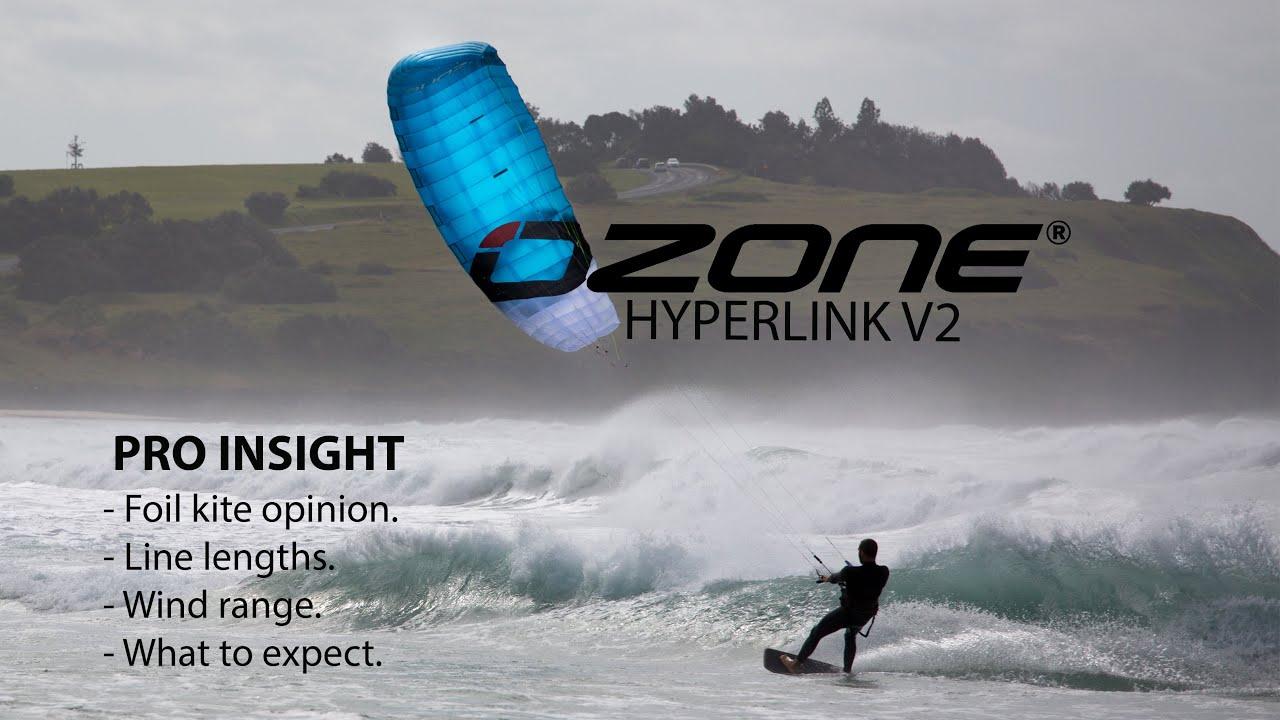 OZONE Hyperlink V2 | Pro Insight | Foil kite opinion