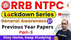 9:00 AM - RRB NTPC 2019 Lockdown Series | GA by Rohit Sir | Previous Year Papers (Part-3)