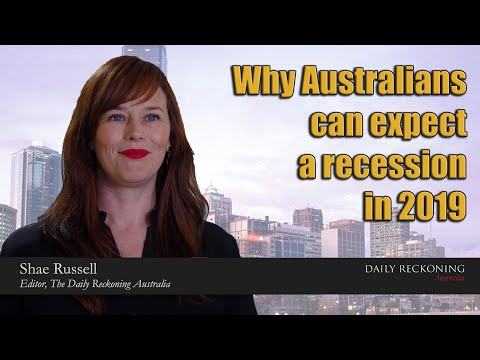 Why Australians Can Expect A Recession In 2019