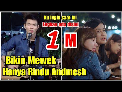 JADI MEWEK GINI !!! HANYA RINDU - ANDMESH LIVE AKUSTIK TRI SUAKA