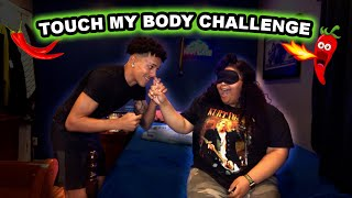TOUCH MY BODY CHALLENGE (Loser Eats Hot Pepper)