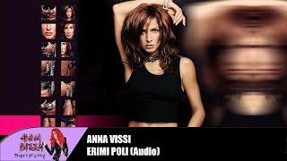 Anna Vissi - Erimi Poli (Audio)