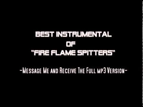 Fire Flame Spitters Instrumental