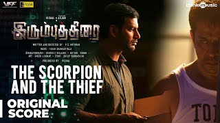 Irumbuthirai | The Scorpion and the Thief Background Score | Vishal, Arjun | Yuvan Shankar Raja