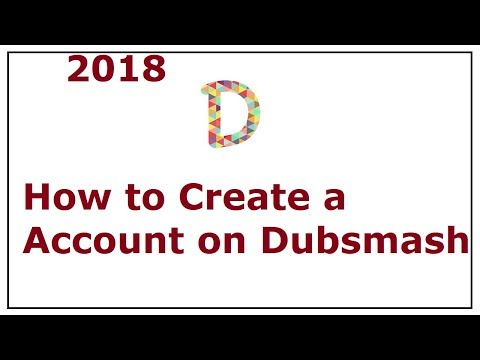 How To Make Account On Dubsmash 2018