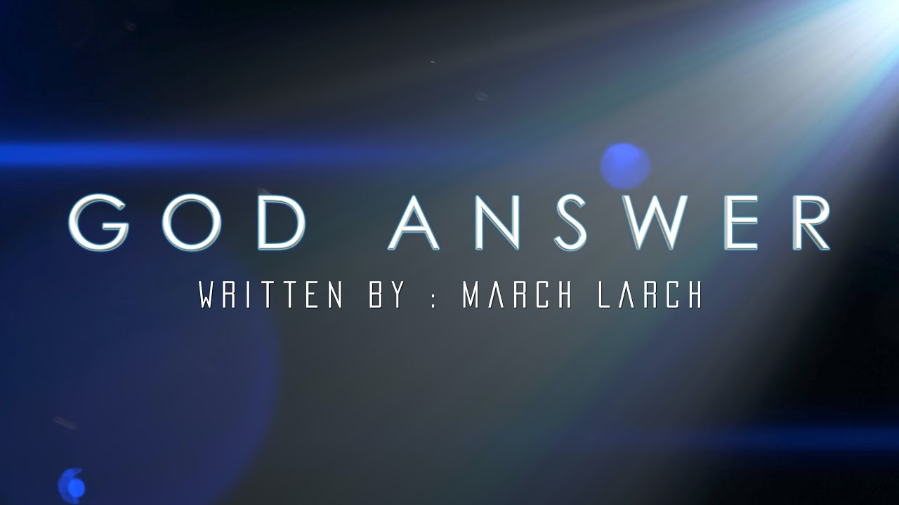 God Answer (feat. March Larch) written by March Larch