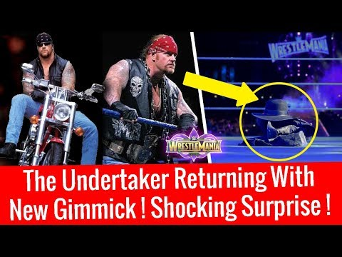 The Undertaker Returning With New Gimmick ! Shocking Surprise For WWE Universe At Wrestlemania 34 !