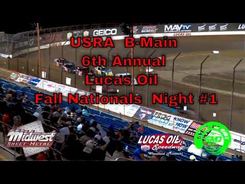 USRA  B-Main 6th Annual Lucas Oil MLRA Fall Nationals  Night #1 Lucas Oil Speedway