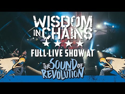 WISDOM IN CHAINS @ THE SOUND OF REVOLUTION 2017