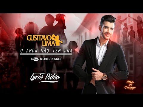 Gusttavo Lima - O Amor Nao Tem DNA Lyric  Otavio Art Designer