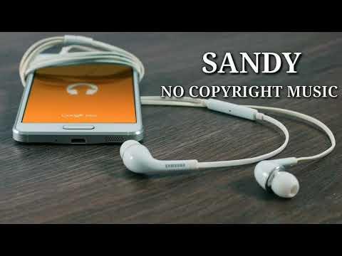 Sandy No Copyright Music