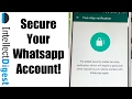 How To Secure Your Whatsapp Account With 2 Step Verification Security Feature? [Video Tutorial]