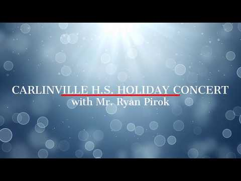 Carlinville High School Holiday Concert 2017
