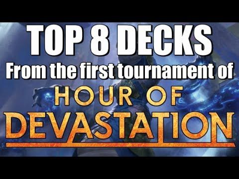 Mtg: Top 8 Decks from the First Tournament of Hour of Devastation Standard!