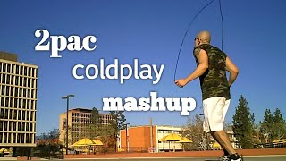 2pac ft coldplay baby don t cry jump rope hd