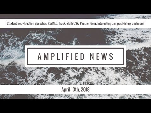 4-13-18 Amplified News Presents...