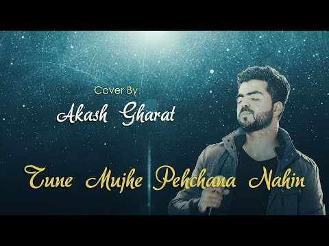 Raju Chacha - Tune Mujhe Pehchana Nahi | Unplugged Cover | Akash Gharat | 90s Old Best Hindi Song |