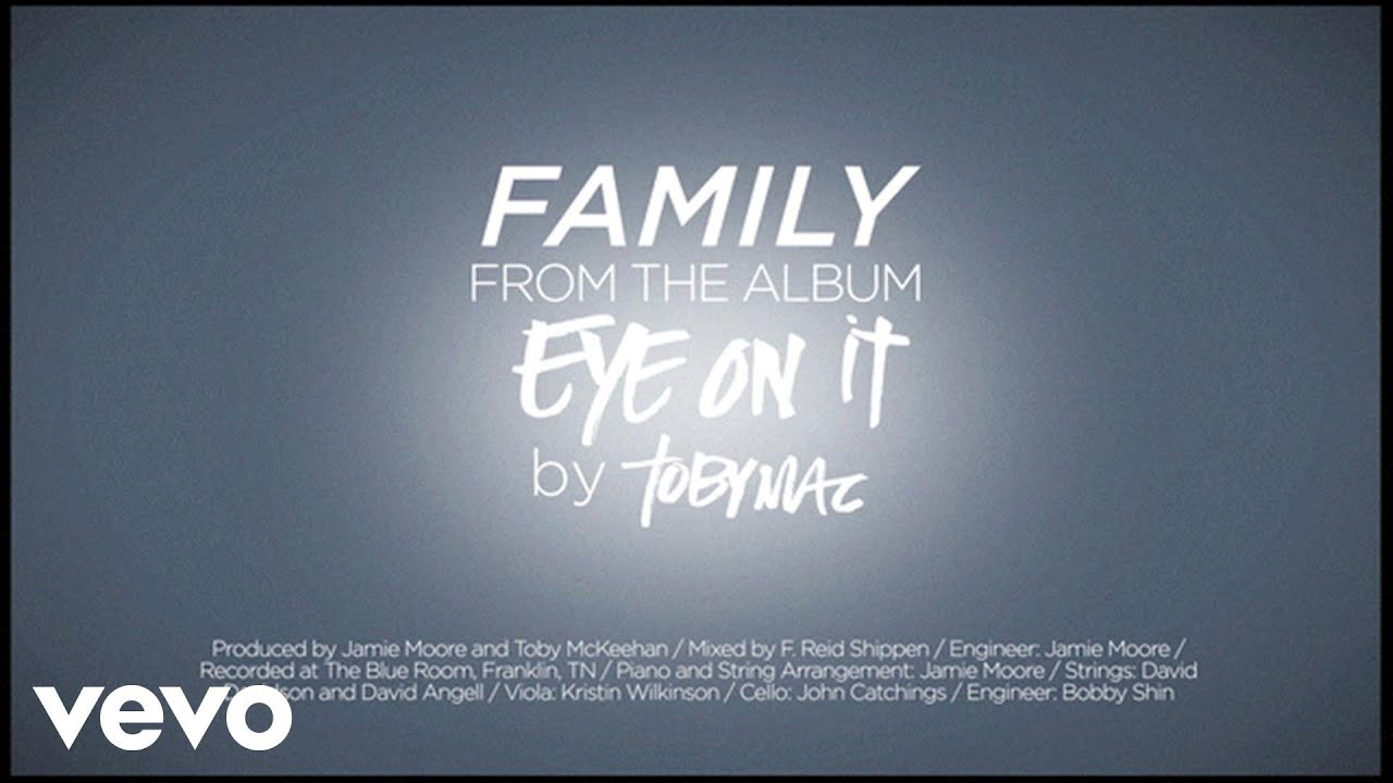 Tobymac Family Lyrics Youtube