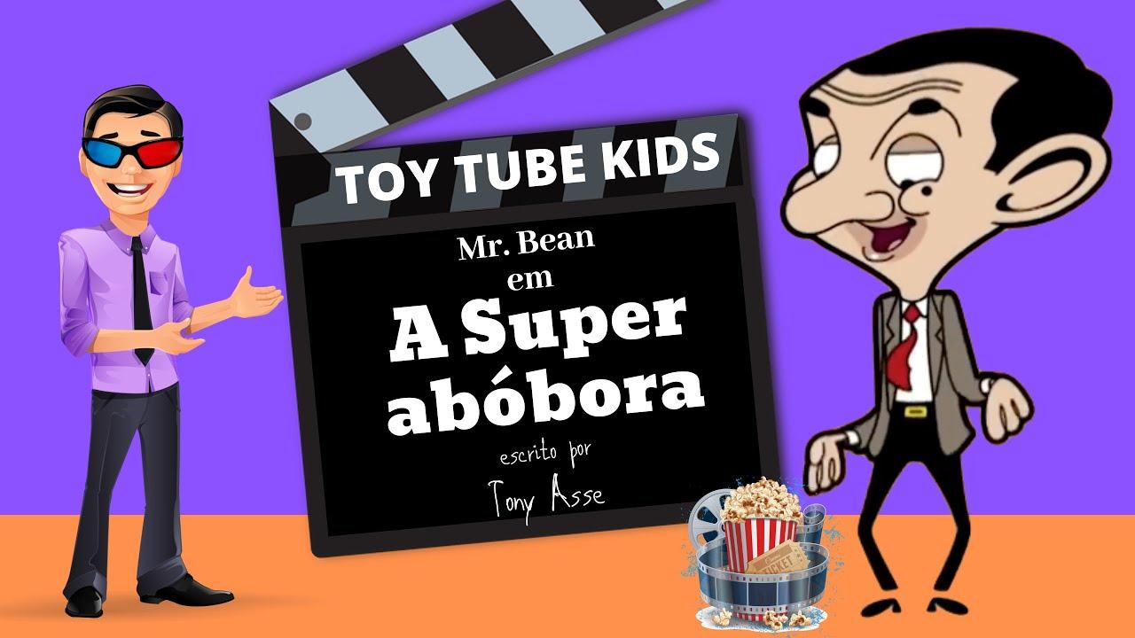 Mr Bean Desenho Animado | A Super Abobora | TOY TUBE KIDS