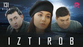Iztirob Oand39zbek Serial  Изтироб узбек сериал 131-qism