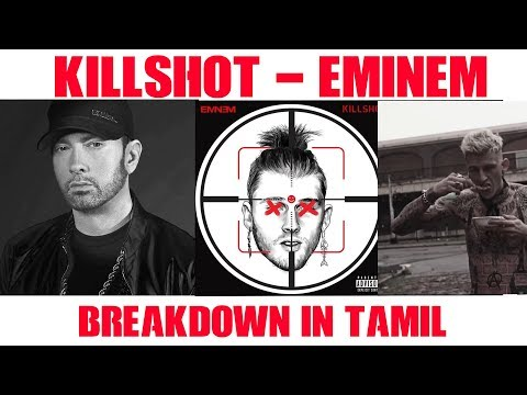 Killshot - Eminem | Breakdown | Explained In Tamil | Muhil