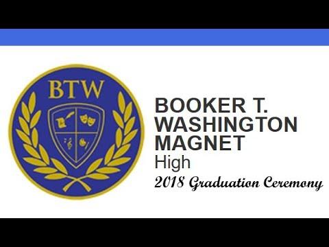 Booker T. Washington (BTW) Magnet High School 2018 Graduation Ceremony