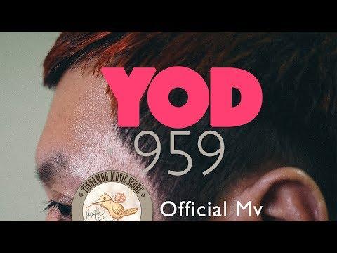 959 - YOD [Official Mv]