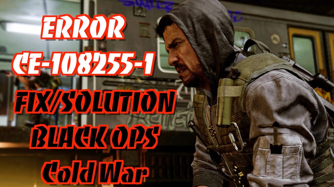 """Download {PS5 ERROR CE-108255-1 FIX/SOLUTION}""""FOR BLACK OPS COLD WAR PS5"""""""