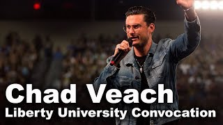 Chad Veach - Liberty University Convocation
