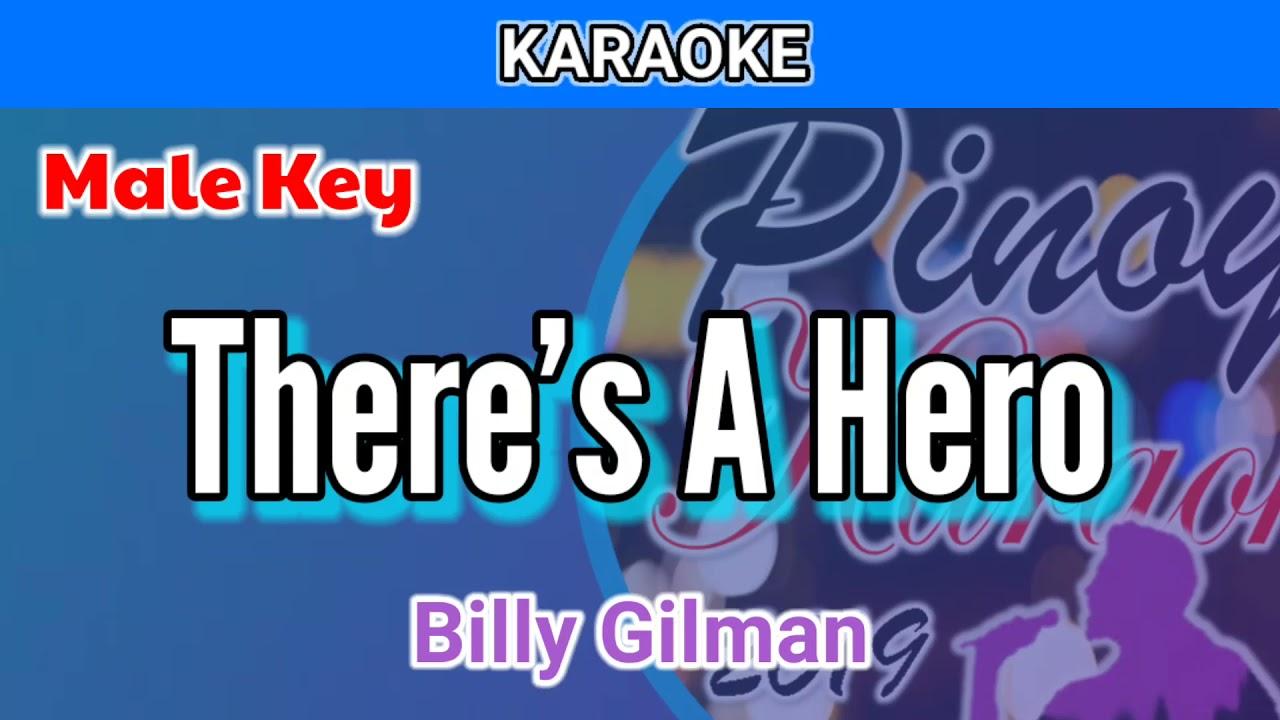 There's A Hero by Billy Gilman (Karaoke : Male Key)