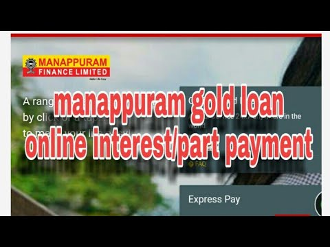 How To Pay Manappuram Gold Loan Part Payment / Manappuram Online Interest Payment_you Artist