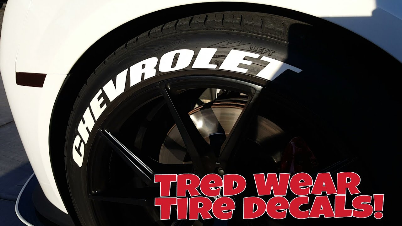 My Review Tred Wear Tire Decals Tutorial Youtube