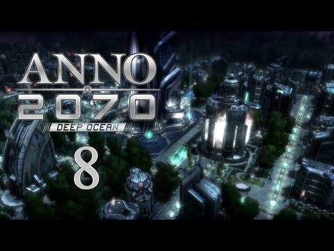 Anno 2070 Deep Ocean Ep 8 - Realistic Nightlife
