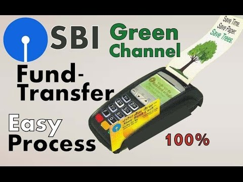 SBI Green Channel Counter Fund Transfer Process