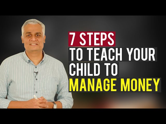 7 Steps where you can Introduce your Child to their Personal Finance