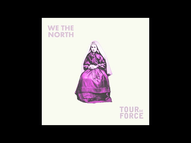 We The North | TourdeForce ‎– Split EP