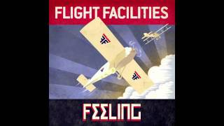 Flight Facilities - Feeling