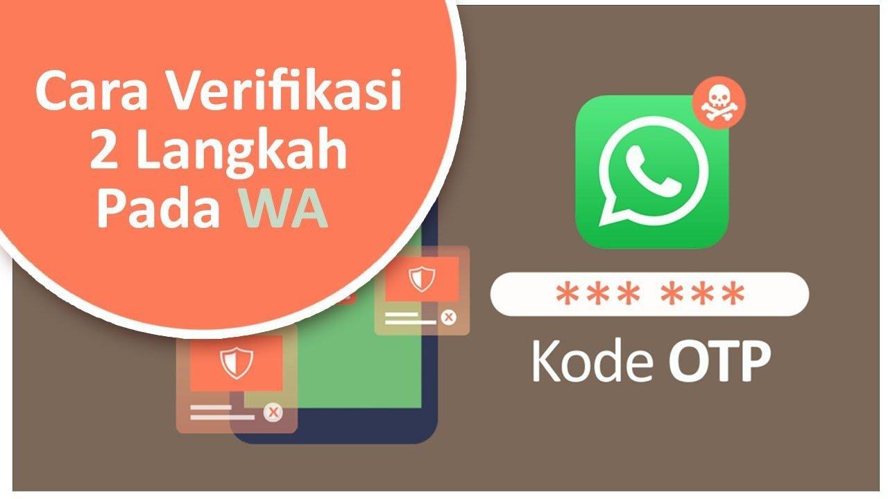 Cara Mengamankan Akun Whatsapp Dari Penipu Hacker Waspada Akun