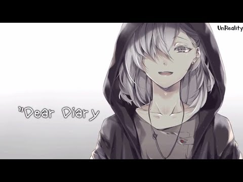 「Nightcore」→  Dear Diary (Part 1   Anorexia Song)   Animated