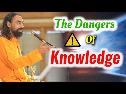 Knowledge can be dangerous - Learn how | Swami Mukundananda