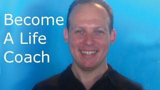 How to become a life coach, write a life coach business plan & start a life coaching practice