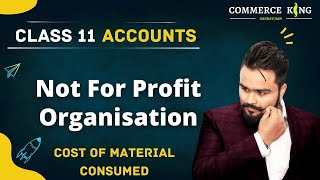 NPO (Part 7) - Cost of material consumed