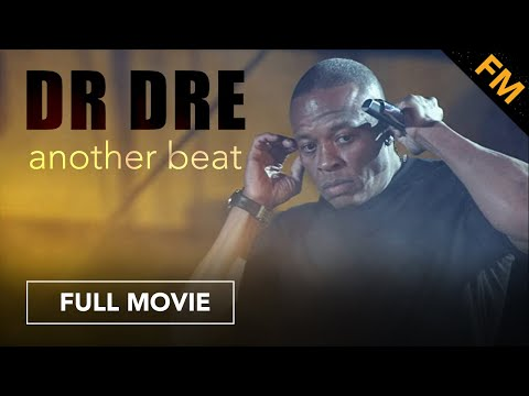 Dr. Dre: Another Beat (FULL DOCUMENTARY)