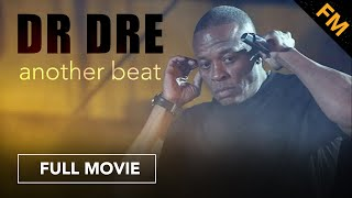 Dr. Dre: Another Beat  Full Documentary