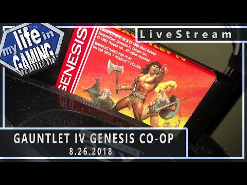 Gauntlet IV Co-Op :: 8.26.2018 LiveStream / MY LIFE IN GAMING - Gauntlet IV Co-Op :: 8.26.2018 LiveStream / MY LIFE IN GAMING