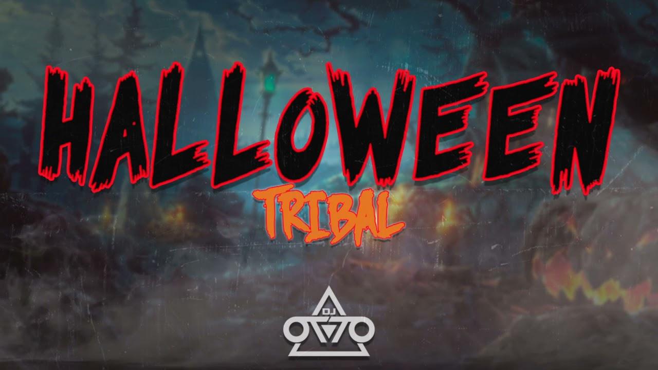 Halloween Tribal - Dj Otto (Intro Mix)