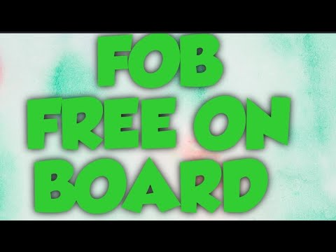 What is FOB ( Free On Board )?