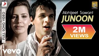 Watch Abhijeet Sawant Junoon video