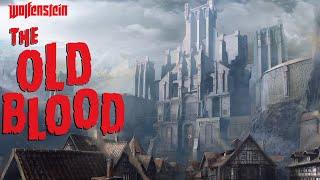 Wolfenstein: The Old Blood прохождение с Карном. Часть 1