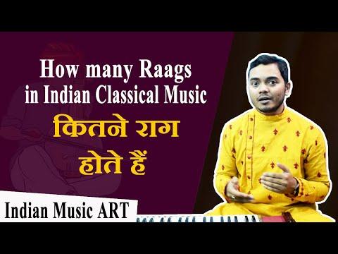 कितने राग होते हैं How many Raags in Indian classical music